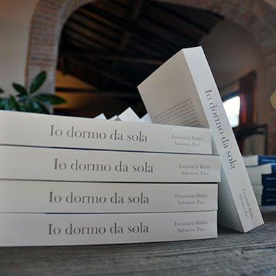 """""""Io dormo da sola"""" romanzo dello scrittore contemporaneo Salvatore Paci"""